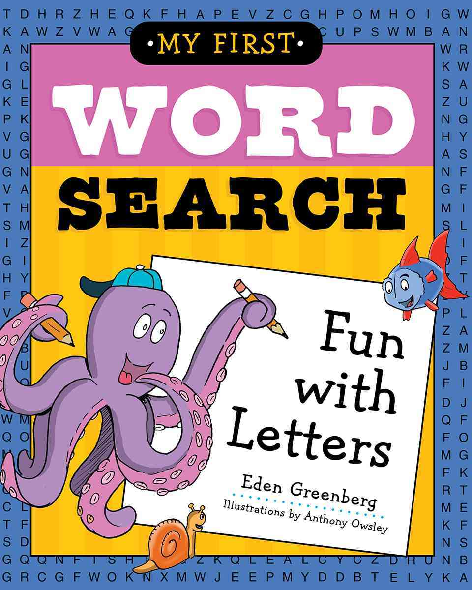 My First Word Search: Fun with Letters By Greenberg, Eden/ Owsley, Anthony (ILT)